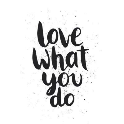 Adesivo Citazione. Amo quello che fai.
