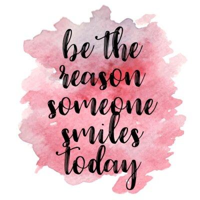 Adesivo Citazione essere il motivo qualcuno sorride oggi. illustrazione di vettore