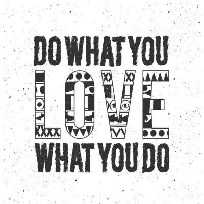 Adesivo Fa quello che ami.