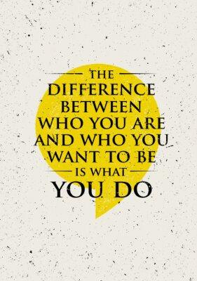 Adesivo La differenza tra chi sei e chi si vuole essere è quello che Do. Inspiring motivazione citazione creativa.