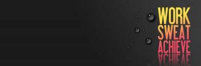 Adesivo Lavoro - Sudore - Ottenere - Allenamento e Fitness motivazione preventivo - Creativo Tipografia Moderna Banner Concept - Drops - blu