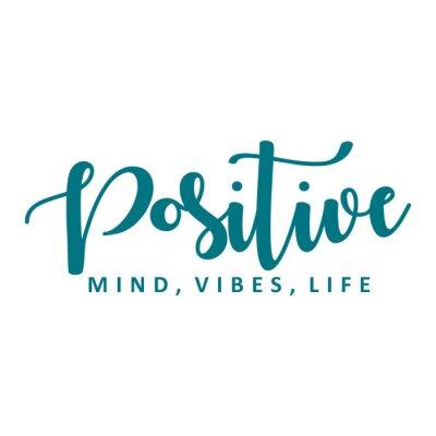 Adesivo Positive mind, vibes, life. Vector motivation phrase.