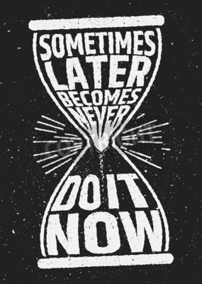 Carta da parati A volte poi diventa mai motivazionale citazione stimolante sullo sfondo del grunge. Vector tipografica concetto.