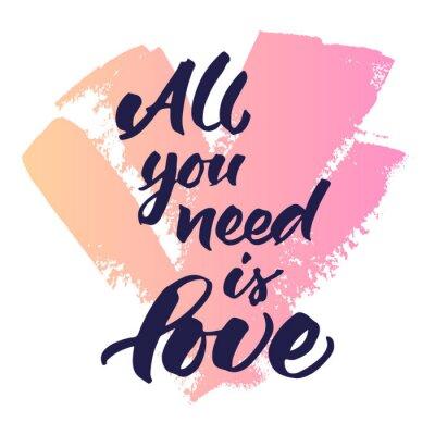 Carta da parati citazione Inspirational 'Tutto ciò che serve è amore'