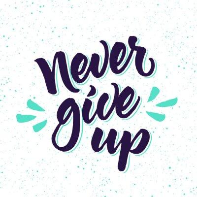 Carta da parati citazione motivazionale Non mollare mai