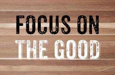 Carta da parati Focus on the good : positive motivation
