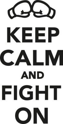 Carta da parati Mantenere la calma e combattere