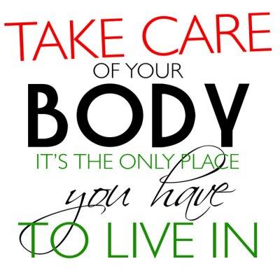 Carta da parati Prenditi cura del tuo corpo Citazione