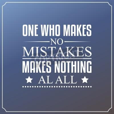 Carta da parati Uno che non fa errori, fa niente. Citazioni Tipografia design