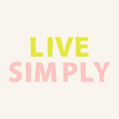 Carta da parati Vivi semplicemente. disegnata a mano motivazione citazione sulla vita. manifesto frase ispiratrice. Illustrazione vettoriale.