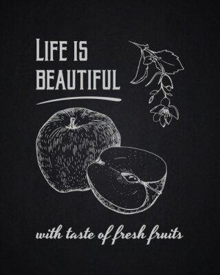 Poster Chalk sfondo tipografico. La vita è bella con gusto di frutta fresca