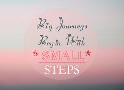 Poster Grandi viaggi iniziano con piccoli passi