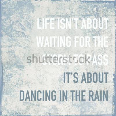 Poster la vita del poster motivazione è la vita sulla danza sotto la pioggia