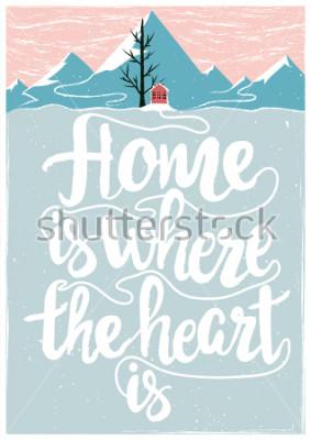 Poster Manifesto ispiratore e motivazione di vettore colorato con citazione. La casa è dove si trova il cuore. Concetto di stile di vita con testo dell'iscrizione