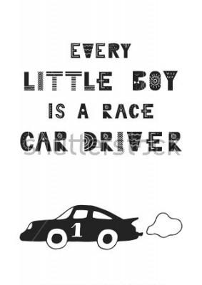 Poster Ogni ragazzino è un pilota di auto da corsa - Poster carino disegnato a mano viva con scritte in stile scandinavo. Illustrazione vettoriale