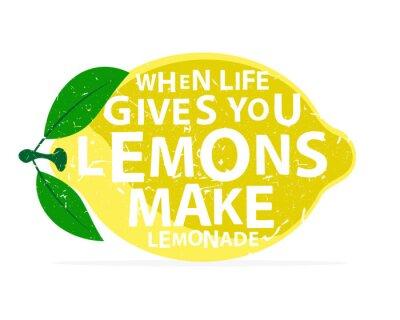 Poster Quando la vita ti dà limoni, fare la limonata - calligrafia