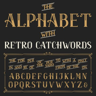 Poster Retro alphabet vector font with catchwords. Ornate letters and catchwords the, for, a, from, with, by etc. Stock vector typography for labels, headlines, posters etc.