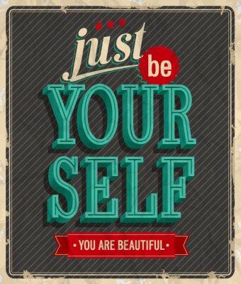 Poster Scheda Vintage - Basta essere te stesso