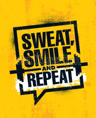 Poster Sudare, sorridere e ripetere. Inspiring allenamento e Fitness Fitness motivazione citazione segno illustrazione. Concetto ruvido del manifesto della carta da parati di lerciume di tipografia di vettor