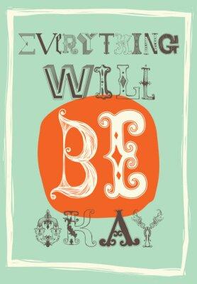Poster Vintage poster motivazionale. Tutto andrà bene