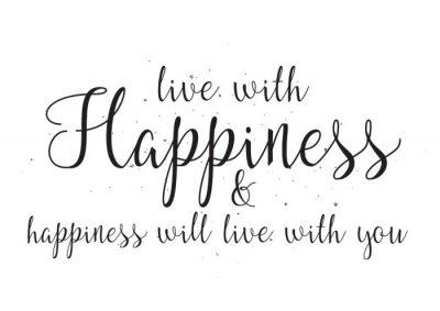 Poster Vivere con felicità e hapiness vivranno con te iscrizione. Biglietto di auguri con la calligrafia. Mano disegno dissipato. Bianco e nero.