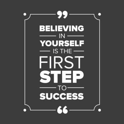 Quadro Credere in se stessi è il primo passo verso il successo