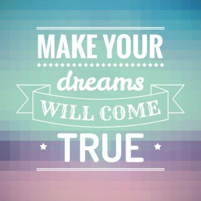 Quadro Fai i tuoi sogni si avvereranno