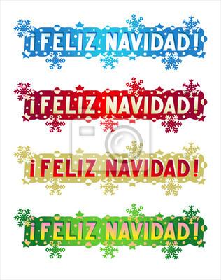 Buon Natale In Spagnolo.Feliz Navidad Buon Natale In Spagnolo Dipinti Da Parete Quadri Buon Natale Formulazione Che Desiderano Myloview It