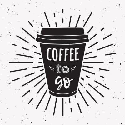 Quadro Illustrazione vettoriale di una tazza di caffè take away con frase