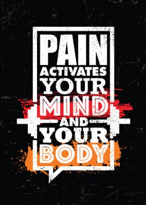 Quadro Pain Activates Your Mind And Your Body. Inspiring typography motivation quote banner on textured background.